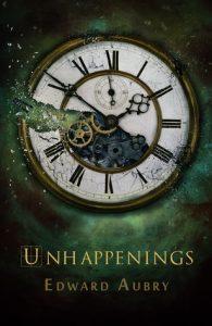 Unhappenings - o carte de atunci cand ti se dez-intampla lucruri si afli ca esti defapt un calator in timp. sau, mai bine zis, vei fi