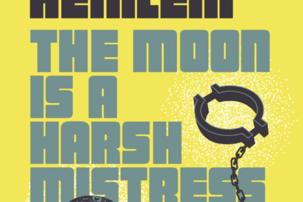 Robert L. Heinlein - The Moon Is A Harsh Mistress