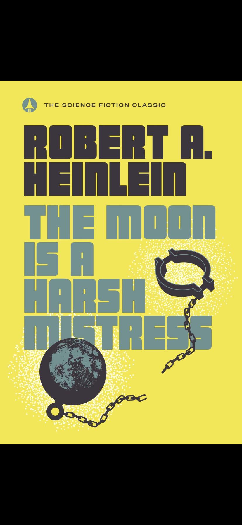Robert L. Heinlein - The Moon Is A Harsh Mistress